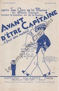 Avant d'être Capitaine … Il faut être matelot