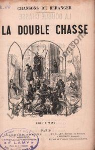 Double chasse (La)