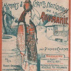 Hymnes et chants Nationaux de la Roumanie