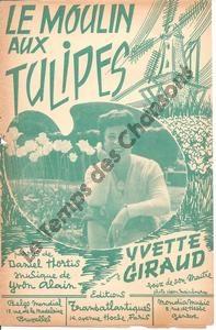 Moulin aux tulipes  (Le)