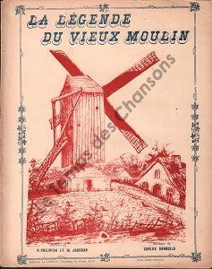 Légende du vieux moulin (La)
