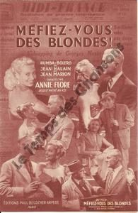 Méfiez-vous des blondes !