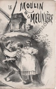 Moulin de la meunière (Le)