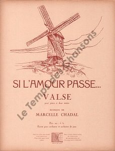 Si l'amour passe …