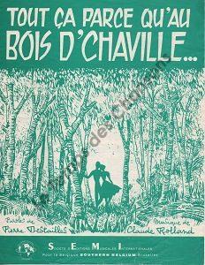Tout ça parce qu'au Bois d'Chaville …