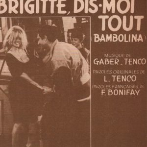 Brigitte, dis-moi tout