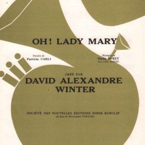 Oh ! Lady Mary