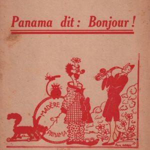 Panama dit Bonjour