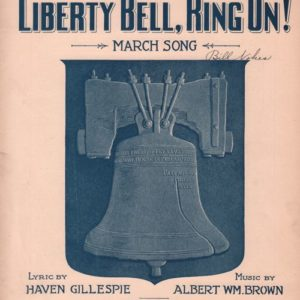 Liberty Bell, Ring On !
