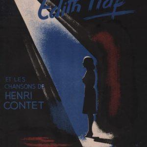 Edith Piaf et les chansons de Henri Contet