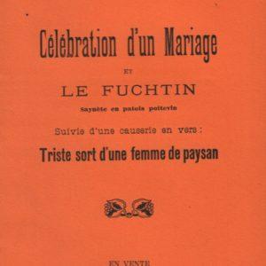 Célébration d'un mariage et le fuchtin