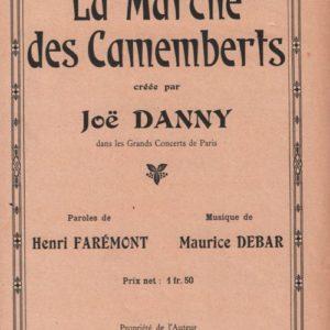 Marche des Camemberts (La)