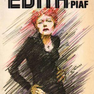 Chansons et témoignages Edith Piaf