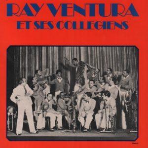 Album Ray Ventura et ses Collégiens