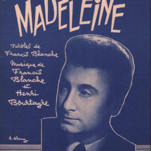 Avez-vous connu Madeleine ?