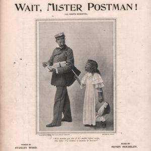 Wait , Mister Postman !
