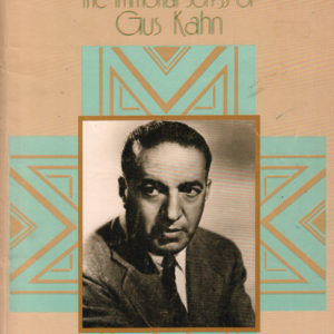 Album the immortal songs of Gus Kahn