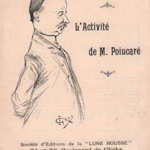 Activité de M. Poincaré