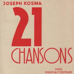 Vingt et une Chansons de Jacques Prévert et Joseph Kosma
