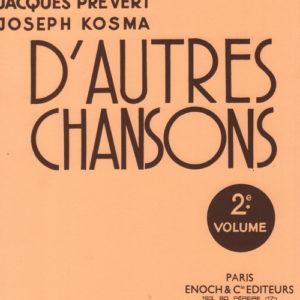 D'autres chansons de Jacques Prévert et Joseph Kosma vol. 2