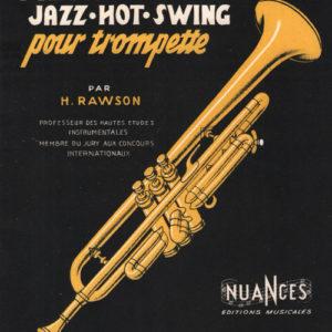 Méthode complète Jazz-Hot-Swing pour trompette par Rawson
