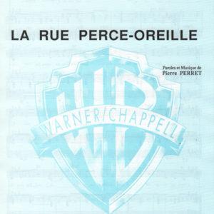 Rue perce-oreille (La)